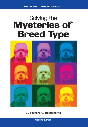 Breed Type (Solving the Mysteries of Breed Type (Kennel Club Pro))