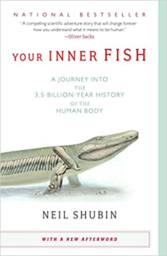 Your Inner Fish: A Journey into the 3.5-Billion-Year History ...