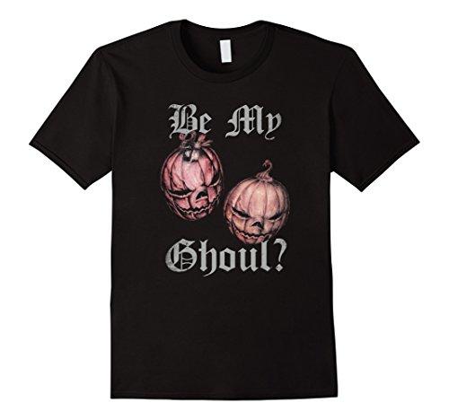 Halloween Costumes For Boyfriend And Girlfriend (Mens Be My Ghoul Halloween Shirt Scary Boo Boyfriend Girlfriend Medium Black)