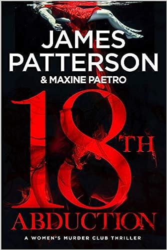 The 18th Abduction (Women's Murder Club) Bk 18 - James Patterson, Maxine Paetro