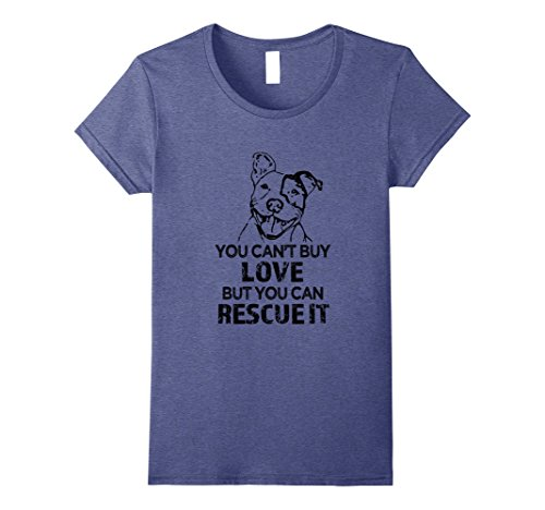 Womens You Cant Buy Love But You Can Rescue It   Pitbull Shirt Large Heather Blue