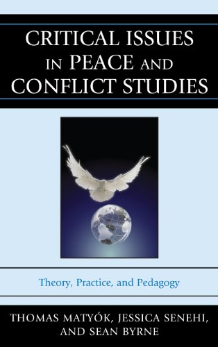 Critical Issues in Peace and Conflict Studies: Theory,...