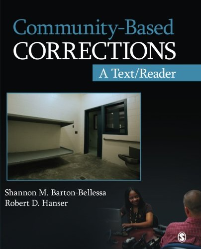 Community-Based Corrections: A Text/Reader (SAGE Text/Reader Series in Criminology and Criminal Justice)