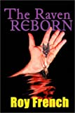 The Raven Re-Born, Roy French, 1552125114