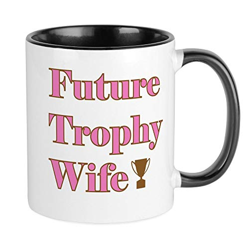 CafePress Future Trophy Wife Mug Unique Coffee Mug, Coffee Cup