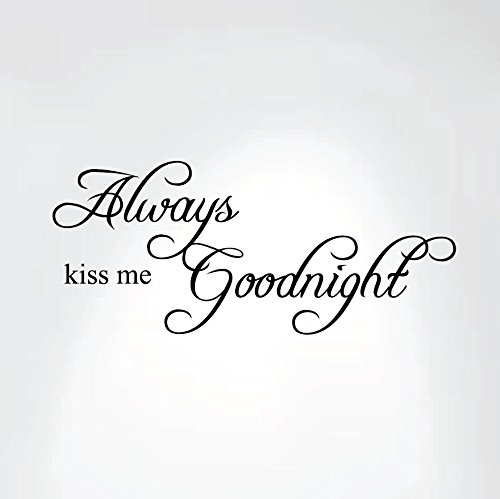 Always Kiss Me Goodnight Quote Decal Removable Art Wall Sticker Home Bedroom Nursery Dcor #1284 (30