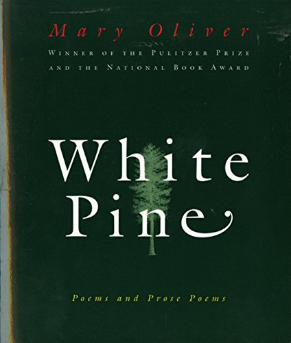 (White Pine: Poems and Prose Poems)