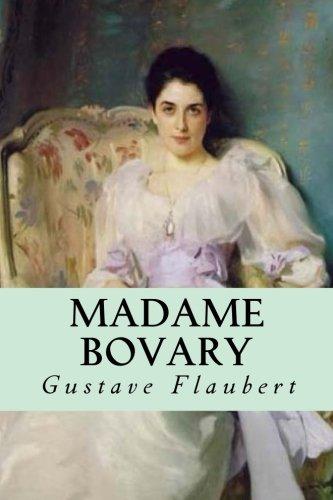 Madame Bovary (Spanish Edition) [Gustave Flaubert] (Tapa Blanda)