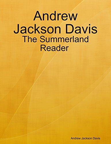 Andrew Jackson Davis : The Summerland Reader