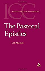 The Pastoral Epistles (International Critical Commentary)