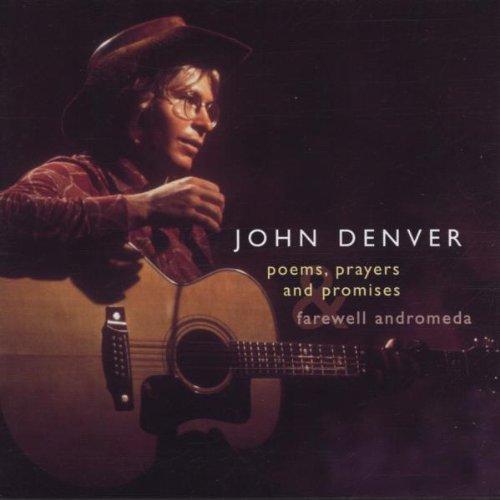 CD : John Denver - Poems Prayers - Promises//Farewell Androm