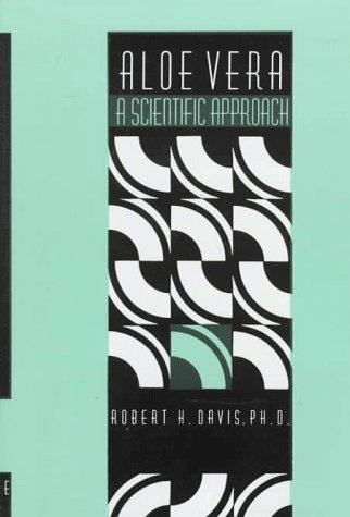 Aloe Vera: A Scientific Approach