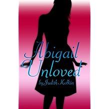 Abigail Unloved