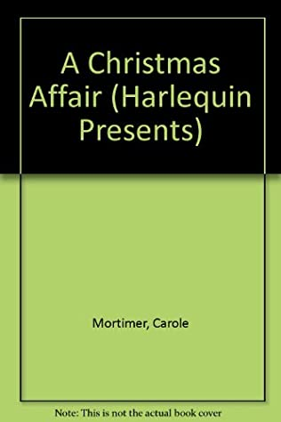 A Christmas Affair (Bennett, book 4) by Carole Mortimer