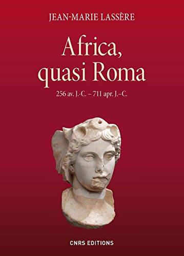 Africa, quasi Roma (256 avant JC - 711 après JC)