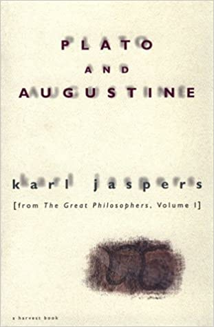 Plato and augustine from the great philosophers volume i karl plato and augustine from the great philosophers volume i karl jaspers 9780156720359 amazon books fandeluxe Image collections