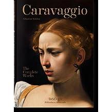 Caravaggio: The Complete Works