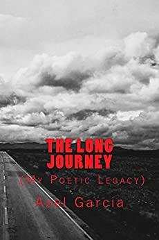 The Long Journey by [Garcia, Axel]