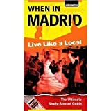 When in Madrid : Live Like a Local, Raphan, Michael, 1411498445
