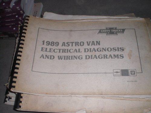 1989 Chevrolet Trucks Astro Van ; Electrical Diagnosis and Wiring Diagrams