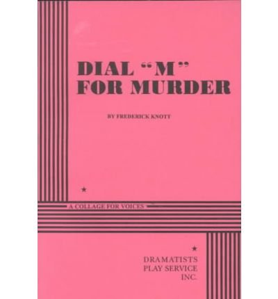 [(Dial M for Murder)] [Author: Frederick Knott] published on (June, 1995) (Dial M For Murder Play compare prices)