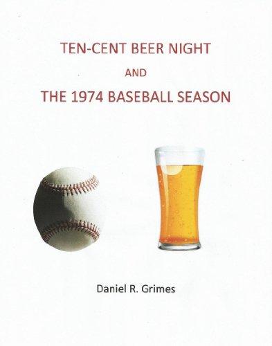 ten-cent-beer-night-and-the-1974-baseball-season