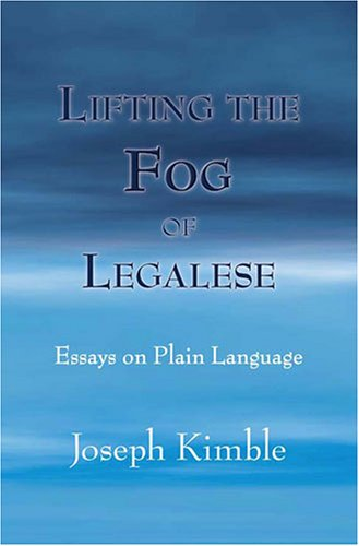 Lifting the Fog of Legalese: Essays on Plain Language by Brand: Carolina Academic Press