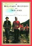 A Military History of Ireland, , 0521415993