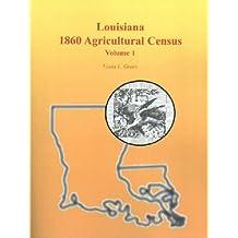 Louisiana 1860 Agricultural Census, Volume 1