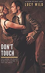 Don't Touch: A Dominant Age play Romance