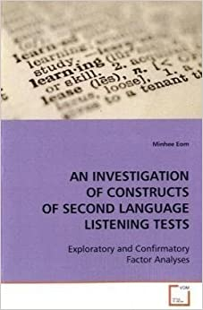Book An Investigation of Constructs of Second Language Listening Tests by Minhee Eom (2008-11-10)