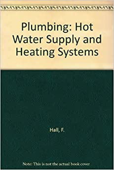 Book Plumbing: Hot Water Supply and Heating Systems