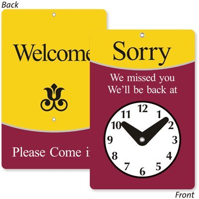 Sorry We Missed You! We'll Be Back At (with Clock Symbol) / Welcome Please Come In, 4.75'' x 7.75''