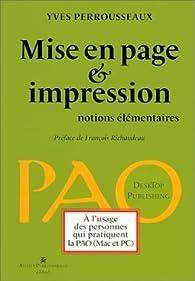 Mise en Page et Impression : notions élémentaires par Yves Perrousseaux
