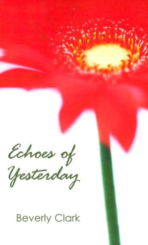 Download Echoes of Yesterday (Indigo: Sensuous Love Stories) ebook