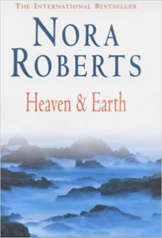 HEAVEN AND EARTH NORA ROBERTS EBOOK DOWNLOAD