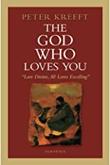 The God Who Loves You: Love Divine, All Loves Excelling Paperback