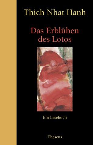 Das Erblühen des Lotos: Ein Lesebuch