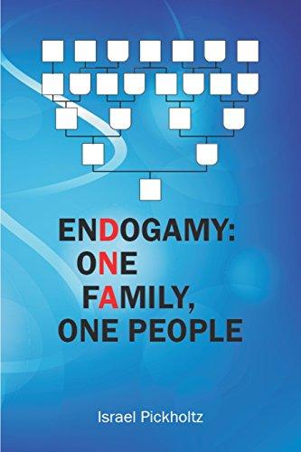 Endogamy: One Family, One People