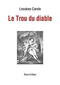 Le Trou du diable par Lesvices Carole