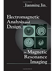 Electromagnetic Analysis and Design in Magnetic Resonance Imaging