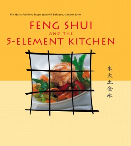 Feng Shui and the 5-Element Kitchen (Vitality Cooking Series) PDF