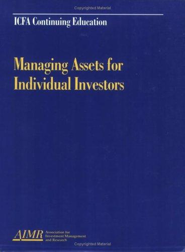 Managing Assets for Individual Investors