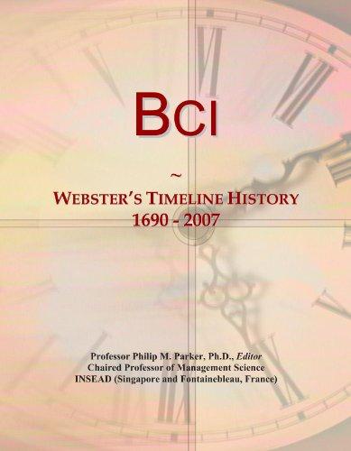 Bci: Webster's Timeline History, 1690 - 2007