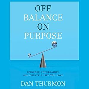 Off Balance on Purpose Audiobook