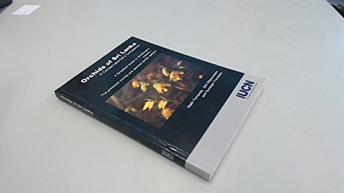Orchids Of Sri Lanka: A Conservationist's Companion