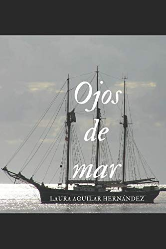 Ojos de mar (Spanish Edition)