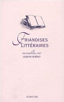 Friandises littéraires par Vebret