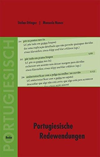 Portugiesische Redewendungen: Ein Wörter- und Übungsbuch für Fortgeschrittene