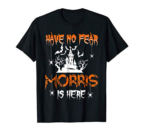 Have No Fear Morris Is Here Halloween